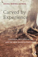 Carved by Experience