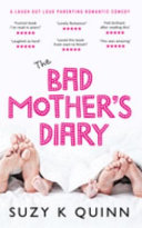 BAD MOTHER S DIARY