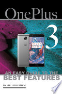 One Plus 3  An Easy Guide to the Best features Book