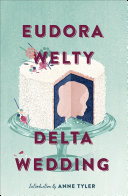 Delta Wedding [Pdf/ePub] eBook