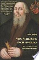 Von Schlesien nach Amerika