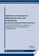 Seminar on Advances in Materials Science and Engineering