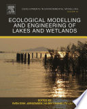 Ecological Modelling And Engineering Of Lakes And Wetlands Book PDF