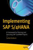 Implementing SAP S/4HANA