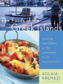 The Foods of the Greek Islands