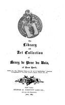The Library   Art Collection of Henry de Pene Du Bois  of New York  B