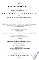 A New Concordance to the Holy Scriptures  in a Single Alphabet Book PDF