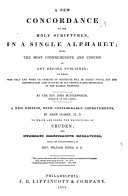A New Concordance to the Holy Scriptures  in a Single Alphabet