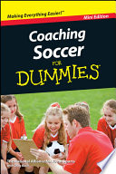 Coaching Soccer For Dummies Mini Edition