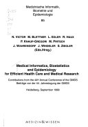 Medical Informatics  Biostatistics and Epidemiology for Efficient Health Care and Medical Research
