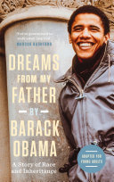 Dreams from My Father  Adapted for Young Adults   A Story of Race and Inheritance