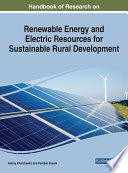 Handbook of Research on Renewable Energy and Electric Resources for Sustainable Rural Development Book