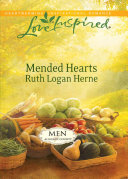 Mended Hearts  Mills   Boon Love Inspired   Men of Allegany County  Book 3