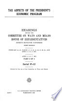 Tax Aspects of the President s Economic Program Book PDF