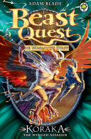 Beast Quest: Koraka the Winged Assassin