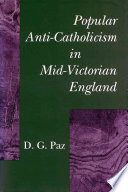 Popular Anti-Catholicism in Mid-Victorian England