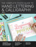 The Complete Photo Guide to Hand Lettering and Calligraphy Pdf/ePub eBook