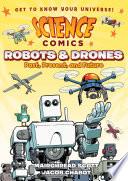 Science Comics Robots And Drones Book PDF