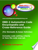 Obd 2 Automotive Code Encyclopedia And Cross Reference Guide