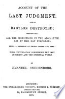 Account of the last judgment  and of Babylon destroyed  etc Book PDF