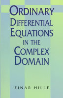 Ordinary Differential Equations in the Complex Domain