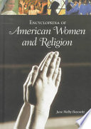 Encyclopedia of American Women and Religion