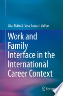 Work and Family Interface in the International Career Context