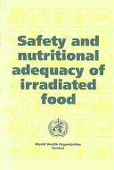 Safety and Nutritional Adequacy of Irradiated Food