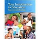 Your Introduction to Education