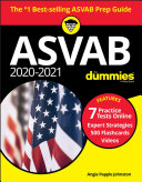 ASVAB 2020 - 2021 For Dummies, Book + 7 Practice Tests Online + Flashcards + Videos