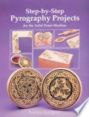 Step-by-step Pyrography Projects for the Solid Point Machine