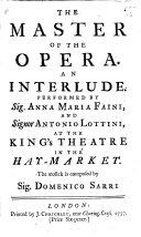 """L'Impresario. Intermezzo da rappresentarsi ... nel Regio Teatro d'Hay-Market, etc. (The Master of the Opera. An Interlude, etc.) [Slightly altered from the Intermezzi in P. A. D. B. Metastasio's """"Didone abbandonata.""""] Ital. & Eng"""