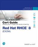 Red Hat RHCE 8  EX294  Cert Guide