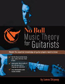 No Bull Music Theory for Guitarists