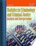 Statistics in Criminology and Criminal Justice