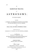 An Elementary Treatise on Astronomy: in Four Parts