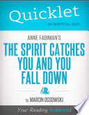 Quicklet on The Spirit Catches You and You Fall Down by Anne Fadiman Book