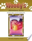 Woody s Adventures Series