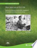 Diez años con el TLCAN: revision de literatura y analisis de las respuestas de los agricultores de Sonora y Veracruz, Mexico