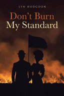 Don't Burn My Standard Pdf/ePub eBook