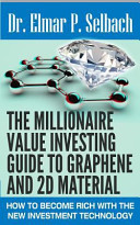 Read Online The Millionaire Value Investing Guide to Graphene and 2D Material For Free
