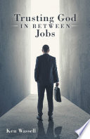 Trusting God in Between Jobs Book PDF