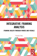 Integrative Framing Analysis