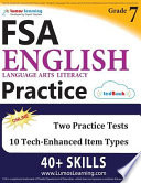 FSA Test Prep: Grade 7 English Language Arts Literacy (ELA) Practice Workbook and Full-length Online Assessments