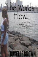 Pdf As The Words Flow... a Collection of Prose and Spoken-word Poetry