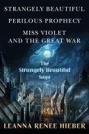 The Strangely Beautiful Saga Pdf/ePub eBook