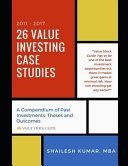 26 Value Investing Case Studies (2011-2017)