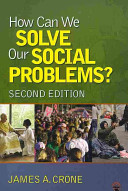 Bundle  Newman  Sociology  Brief Ed   Crone  How Can We Solve Our Social Problems  2e