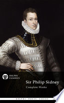Delphi Complete Works of Sir Philip Sidney  Illustrated