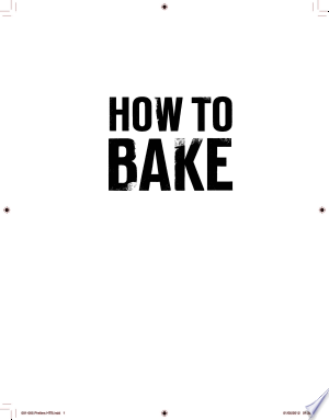 Read FreeHow to Bake Online Books - Read Book Online PDF Epub